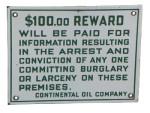 Continental Oil Reward Sign