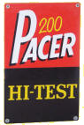 Pacer 200 Hi-Test Sign