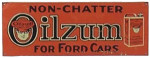 Oilzum Non-Chatter Sign