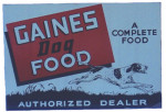 Gaines Dog Food Dealer Sign