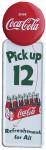 Pick up 12 Coca-Cola Sign