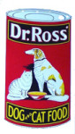 Dr Ross Dog and Cat Food Sign