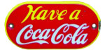 Have a Coca-Cola Sign