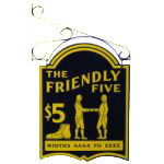 The Friendly Five Store Sign