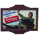 Dr Pepper Soldier Sign