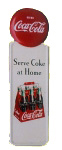 Serve Coke at Home Sign Sign