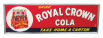 Drink Royal Crown Cola Carton Sign