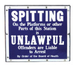 Spitting Is Unlawful Sign