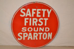 Safety First Sound Sparton Porcelain Sign
