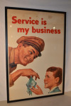 Service Is My Business Poster