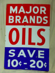 Major Brands Oils Save 10-20 Cent Double-Sided Porcelain Sign