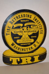 Tire Retreading Institute Double-Sided Tin Diecut Sign