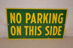 No Parking On This Side Double-Sided Porcelain Sign